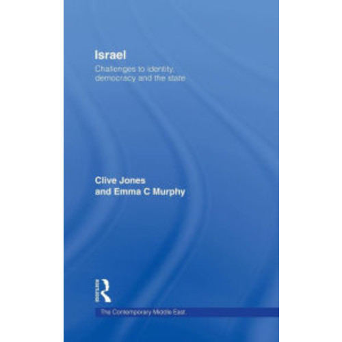 Israel: Challenges to Identity, Democracy, and the State