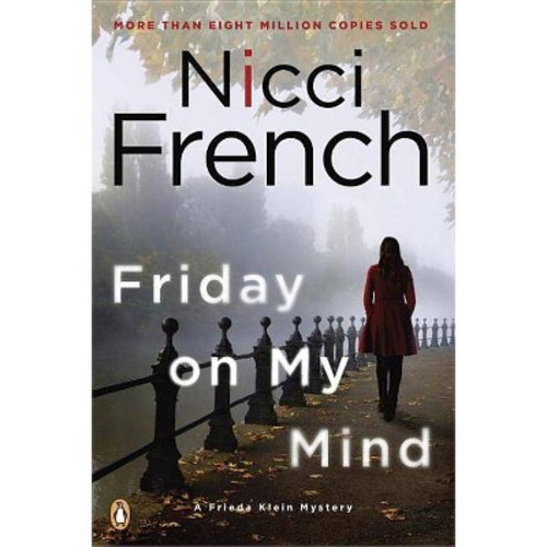 Friday on My Mind (Paperback)