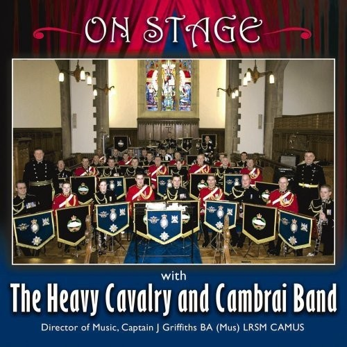 Heavy Cavalry & Ca - On Stage [CD]