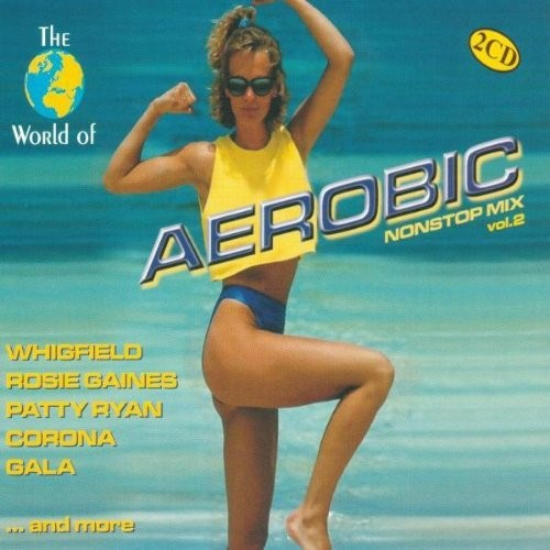 World of Aerobic Nonstop Mix, Vol. 2 [CD]