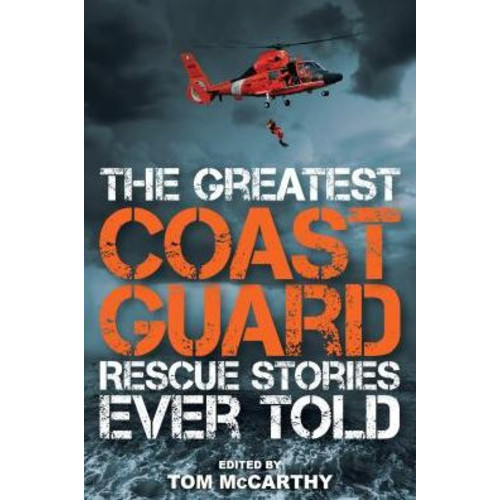 The Greatest Coast Guard Rescue Stories Ever T