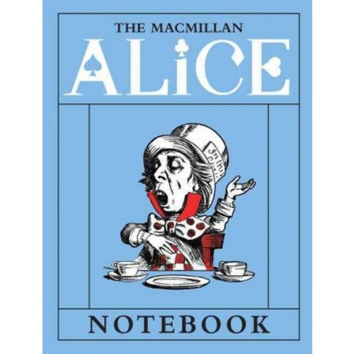 The Macmillan Alice Mad Hatter Notebook (Notebook / blank book)