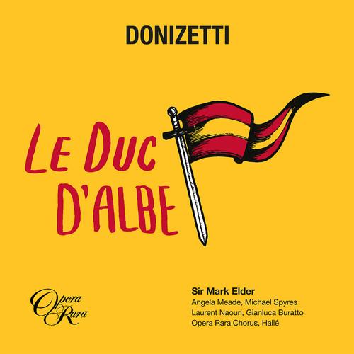 Angela Meade - Donizetti: Le Duc D'Albe