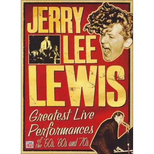 Jerry Lee Lewis: Greatest Live Performances of the 50s, 60s, And 70s [DVD]
