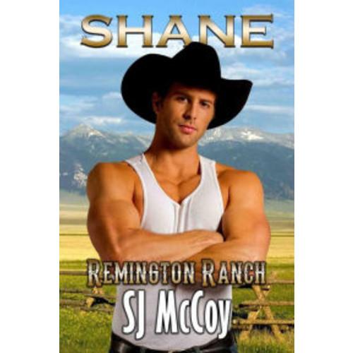 Shane (Remington Ranch, #2)