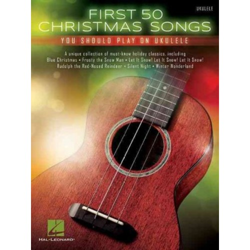 First 50 Christmas Songs You Should Play on Ukulele (Paperback)