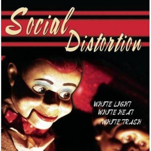 Social distortion - White light white heat white trash (Vinyl)