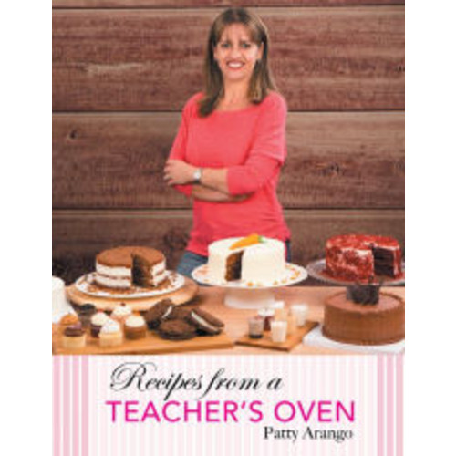 Recipes from a Teachers Oven