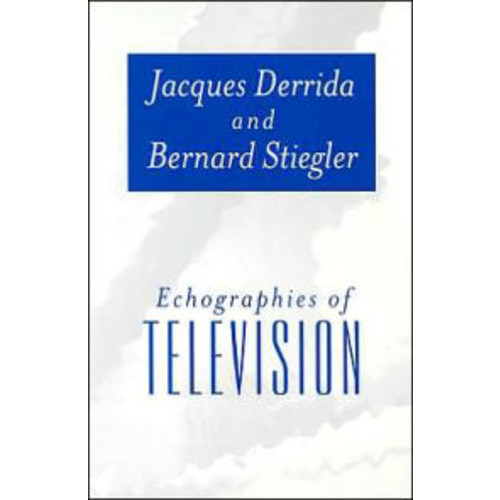 Echographies of Television / Edition 1