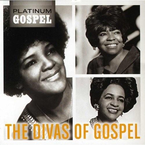Platinum Gospel: The Divas of Gospel [CD]
