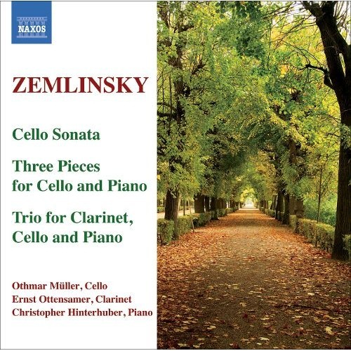 Zemlinsky: Cello Sonata; Three Pieces for Cello and Piano; Trio for Clarinet, Cello and Piano [CD]