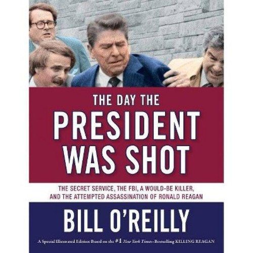 The Day the President Was Shot (Hardcover)
