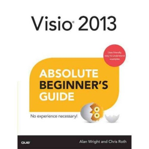 Visio 2013 Absolute Beginner's Guide [Book]