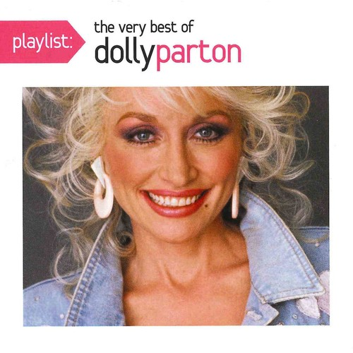 Dolly Parton - Playlist: The Very Best of Dolly Parton