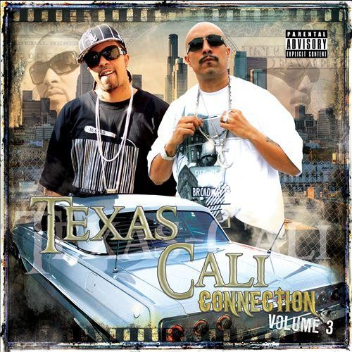 Texas-Cali Connection, Vol. 3 [CD] [PA]