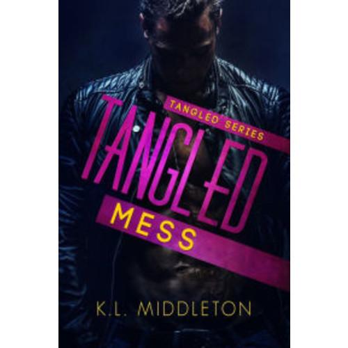 Tangled Mess (A Rock Star Romance)