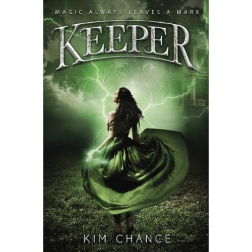 Keeper - by Kim Chance (Paperback)