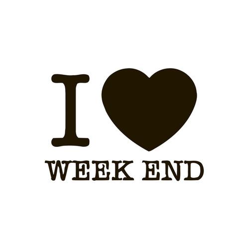 I Love Weekend Quote Vinyl Wall Art