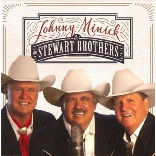 Johnny & The Minick - Johnny Minick & The Stewart Brothers (CD)