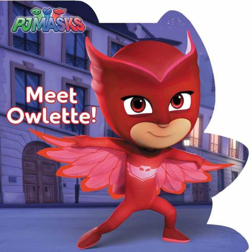 PJ Masks Meet Owlette! Board Book