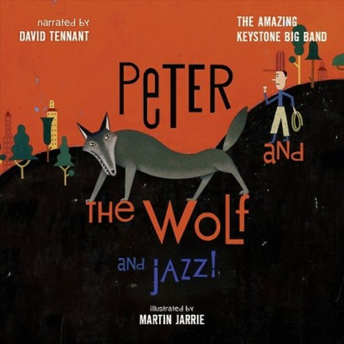 Amazing Keystone Big Band - Peter and the Wolf... and Jazz!