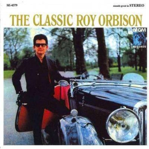 The Classic Roy Orbison [CD]