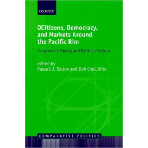 Citizens, Democracy, and Markets around the Pacific Rim