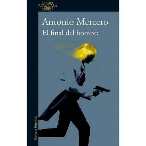 El final del hombre / The End of a Man (Paperback) (Antonio Mercero)