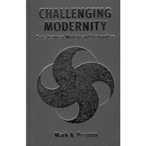 Challenging Modernity: Dada Between Modern and Postmodern