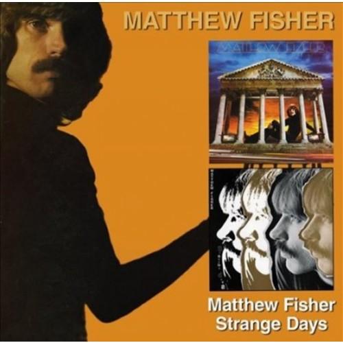 Matthew Fisher - Matthew Fisher/Strange Days (CD)