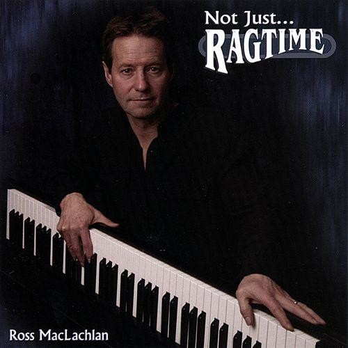 Not Just Ragtime [CD]