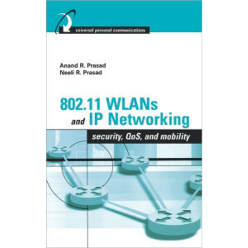 802.11 Wlans And Ip Networking / Edition 1
