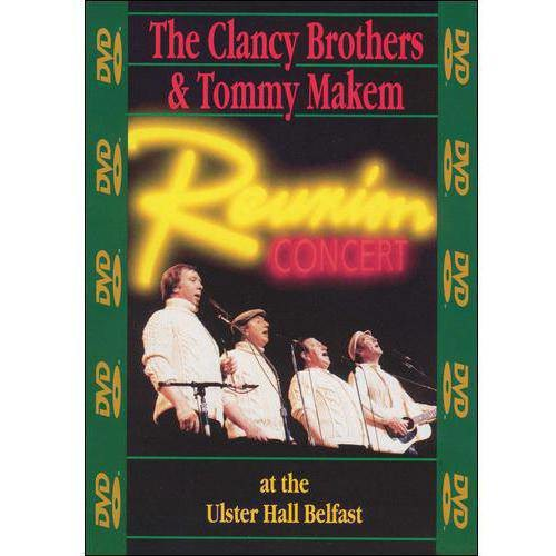 The Clancy Brothers & Tommy Makem: Reunion Concert at the Ulster Hall Belfast [DVD] [English] [1991]