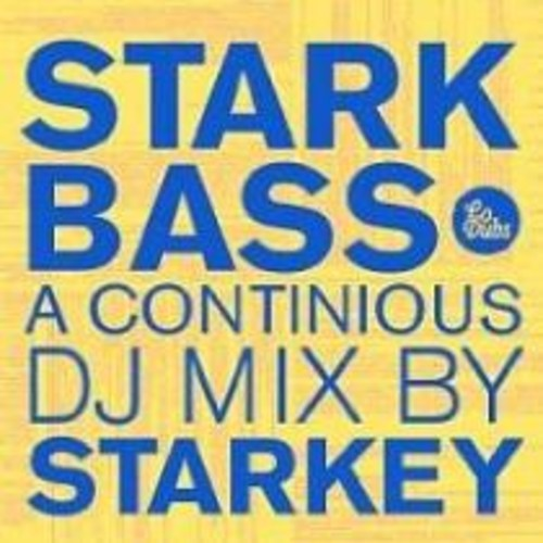 Starkbass: Continuous DJ Mix by Starky [CD]