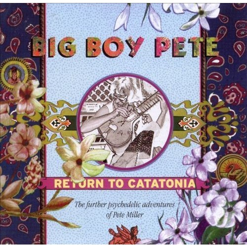 Return to Catatonia: The Further Adventures of Pete Miller [CD]