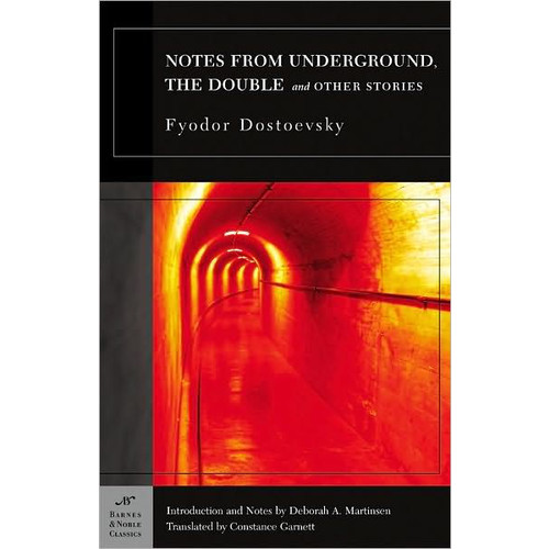 Notes from Underground, The Double and Other Stories (Barnes & Noble Classics Series)