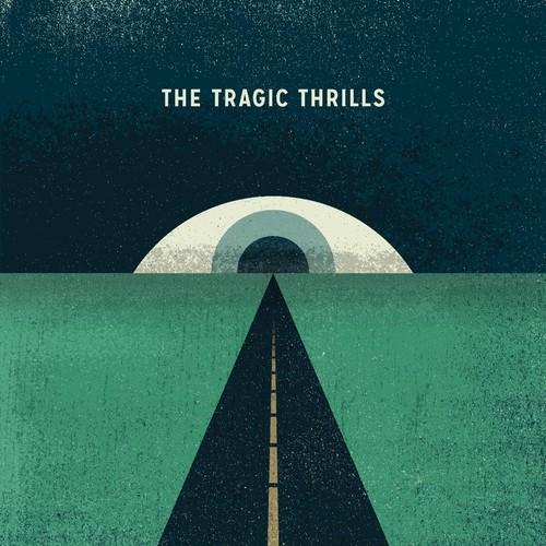 Tragic Thrills - The Tragic Thrills