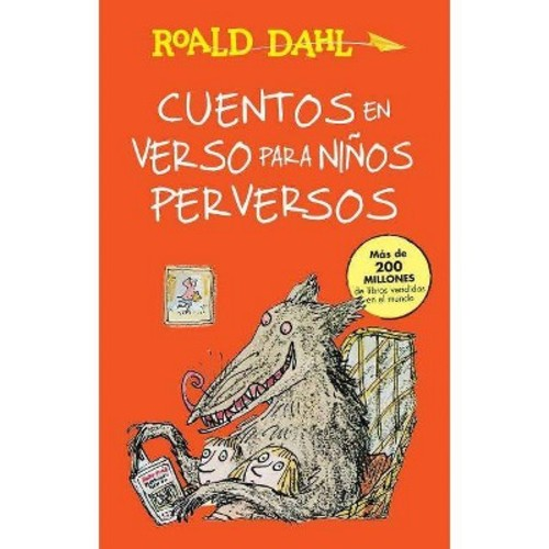 Cuentos en verso para ninos perversos/ Revolting Rhymes (Paperback)
