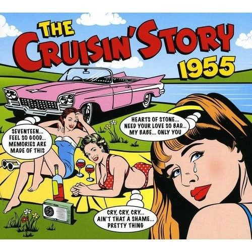 The Cruisin' Story 1955 [CD]