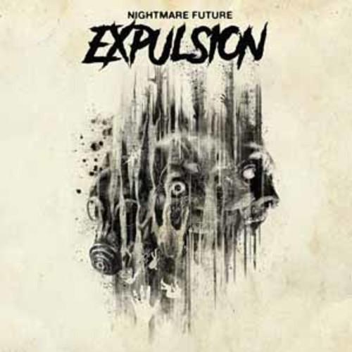 Expulsion - Nightmare Fule [Vinyl]