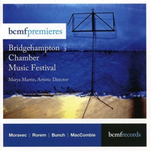 BCMF Premieres: Bridgehampton Chamber Music Festival [CD]