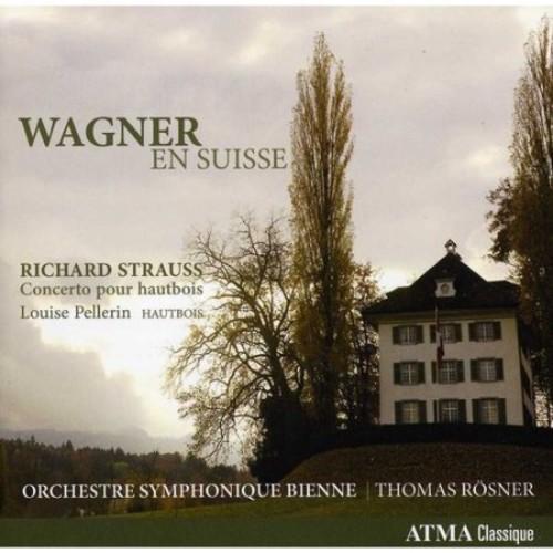 Wagner en Suisse [CD]