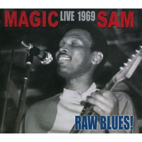 Raw Blues: Magic Sam Live 1969 [CD]