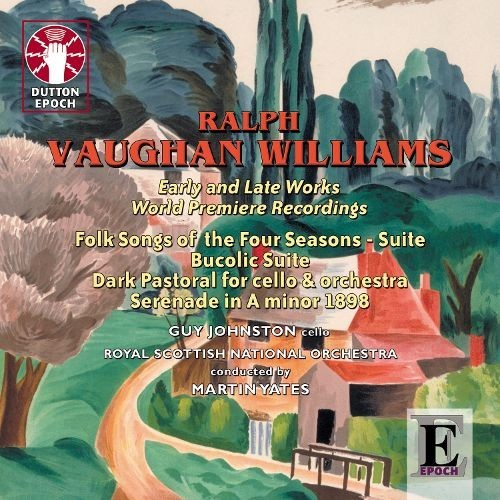 Vaughan Williams: Early & Late Works [CD]