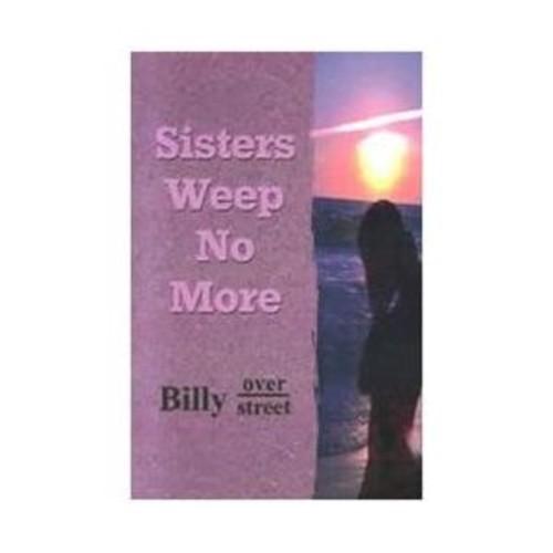 Sisters Weep No More
