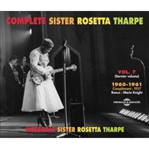 Complete Sister Rosetta Tharpe, Vol. 7 [CD]