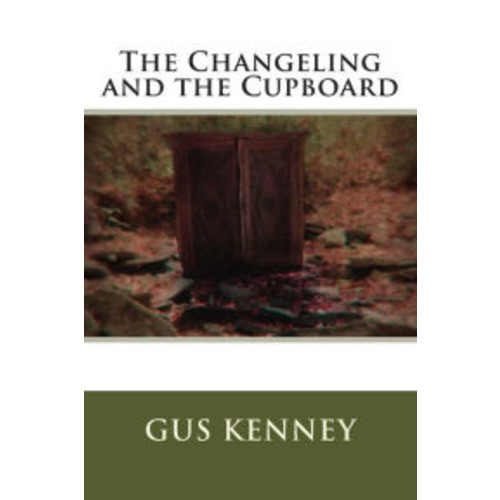 The Changeling and the Cupboard