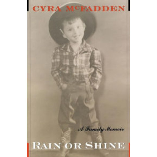 Rain or Shine: A Family Memoir