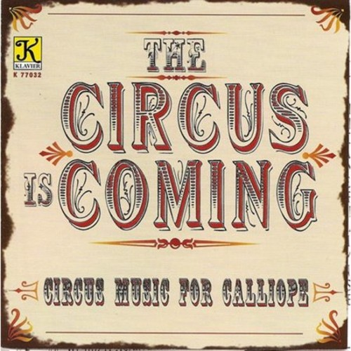Circus Is Coming / Various CD (2008)