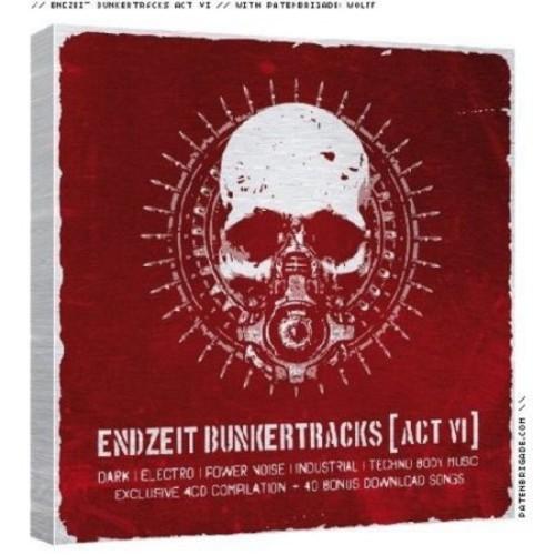 Endzeit Bunkertracks Act VI [CD] [PA]